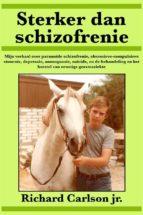 sterker dan schizofrenie (ebook)-9781547511730