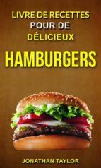 livre de recettes pour de délicieux hamburgers (burger recettes) (ebook)-9781547513130