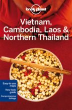 vietnam, cambodia, laos & northern thailand (4th ed.) (lonely planet) 9781742205830