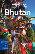 bhutan 2017 (6th ed.) (ingles) (lonely planet) 9781786573230