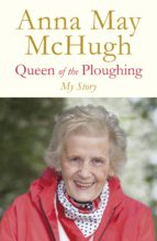 queen of the ploughing (ebook) anna may mchugh 9781844884230