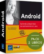 android (pack de 2 libros: aprenda a desarrollar sus aplicaciones en java) thierry groussard nazim benbourahla 9782409001130