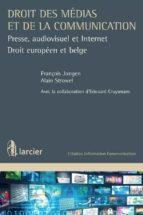 droit des médias et de la communication (ebook) françois jongen 9782804467630