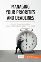 managing your priorities and deadlines (ebook)- 50minutes.com-9782806279330