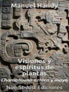 visiones y espíritus de plantas (ebook) emmanuel handy 9782954654430