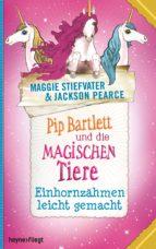 pip bartlett und die magischen tiere 2 (ebook)-jackson pearce-9783641184230