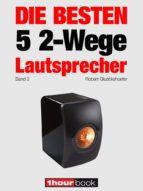 die besten 5 2-wege-lautsprecher (band 2) (ebook)-robert glueckshoefer-holger barske-thomas schmidt-9783944185330