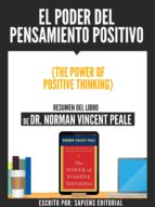 el poder del pensamiento positivo (the power of positive thinking) - resumen del libro de dr. norman vincent peale (ebook)-norman vicent peale-9783962174330