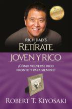 retírate joven y rico (ebook)-robert t. kiyosaki-9786071116130