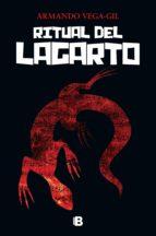 el ritual del lagarto (ebook)-armando vega gil-9786075293530
