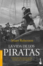 la vida de los piratas stuart j. robertson 9788408005230