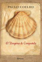 el peregrino de compostela (diario de un mago) ed. conmemorativa 25 aniversario paulo coelho 9788408006930