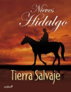 tierra salvaje (ebook)-nieves hidalgo-9788408035930