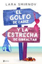 el golfo de cádiz y la estrecha de gibraltar-lara smirnov-9788408147930