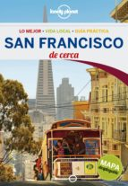 san francisco de cerca 2016 (lonely planet) (3ª ed.) alison bing 9788408148630