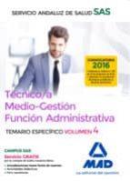 tecnico/a medio-gestion funcion administrativa del sas opcion administracion general: temario especifico (vol. 4)-9788414201930