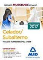celador/subalterno del servicio murciano de salud. temario parte específica y test-9788414205730