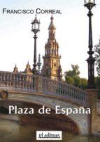 plaza de españa (ebook)-francisco correal-9788415658030