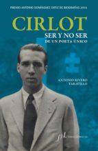 cirlot. ser y no ser de un poeta único (ebook)-antonio rivero taravillo-9788415673330