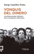 yonquis del dinero (ebook) sergi castillo prats 9788416012930