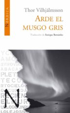 ARDE EL MUSGO GRIS (EBOOK)