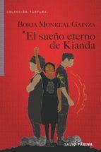 el sueño eterno de kianda borja monreal gainza 9788416148530