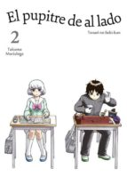 el pupitre de al lado, vol. 2-takuma morishige-9788416188130