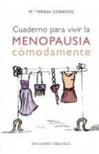 cuaderno para vivir la menopausia comodamente-maria teresa corroto-9788416192830