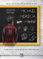 michael merecía morir (ebook)-jackson bellami-9788416366330