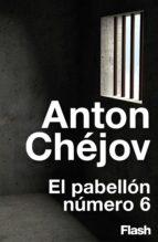 el pabellón número 6 (flash relatos) (ebook)-antón chejov-9788416628230