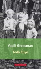 todo fluye (rustica)-vasili grossman-9788416734030