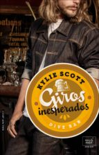 giros inesperados (dive bar 2) (ebook) kylie scott 9788416973330