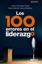 los 100 errores en el liderazgo carlos hernandez flores rafael martinez vilanova martinez 9788417129330