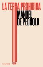 la terra prohibida (vol. 1)-manuel de pedrolo-9788417188030
