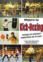 mejora tu kick boxing: incluye el entreno especifico en el saco juan jose albuixech 9788420303130