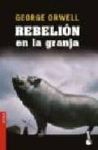 rebelion en la granja-george orwell-9788423337330
