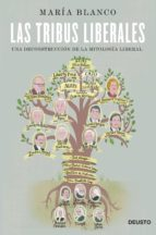 las tribus liberales-maria blanco gonzalez-9788423418930