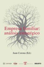empresa familiar: análisis estratégico (ebook) juan corona 9788423428830