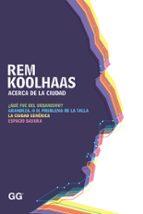 acerca de la ciudad-rem koolhaas-9788425227530
