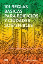 101 reglas básicas para edificios y ciudades sostenibles-huw heywood-9788425229930