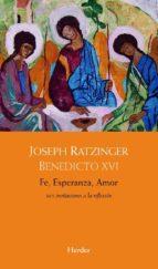 fe, esperanza, amor joseph benedicto xvi ratzinger 9788425429330