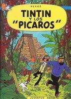 tintin y los picaros (9ª ed.)-9788426101730