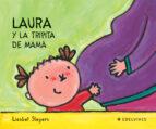 laura y la tripita de mama-liesbet slegers-9788426355430