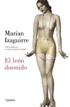 el león dormido (ebook)-marian izaguirre-9788426402530