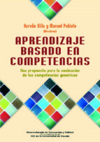 aprendizaje basado en competencias: una propuesta para la evaluac ion de las competencias genericas-aurelio villa-9788427128330