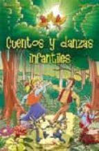 cuentos y danzas infantiles-angel zamora-marian fuertes-9788428527330