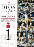 dios nos ama y nos salva: itinerario catequetico de iniciacion cr istiana para adolescentes y jovenes (1ª etapa) 9788428821230