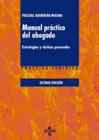 manual practico del abogado (8ª ed.): estrategias y tacticas procesales pascual barberan molina 9788430974030