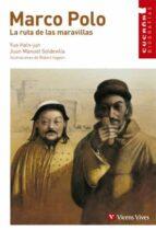 marco polo: la ruta de las maravillas-yue hain jun-juan manuel soldevilla-9788431671730