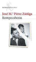 rompecabezas jose maria perez zuñiga 9788432212130